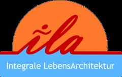 ila - Institut für integrale Lebensarchitektur - ZVR Zahl: 263559006